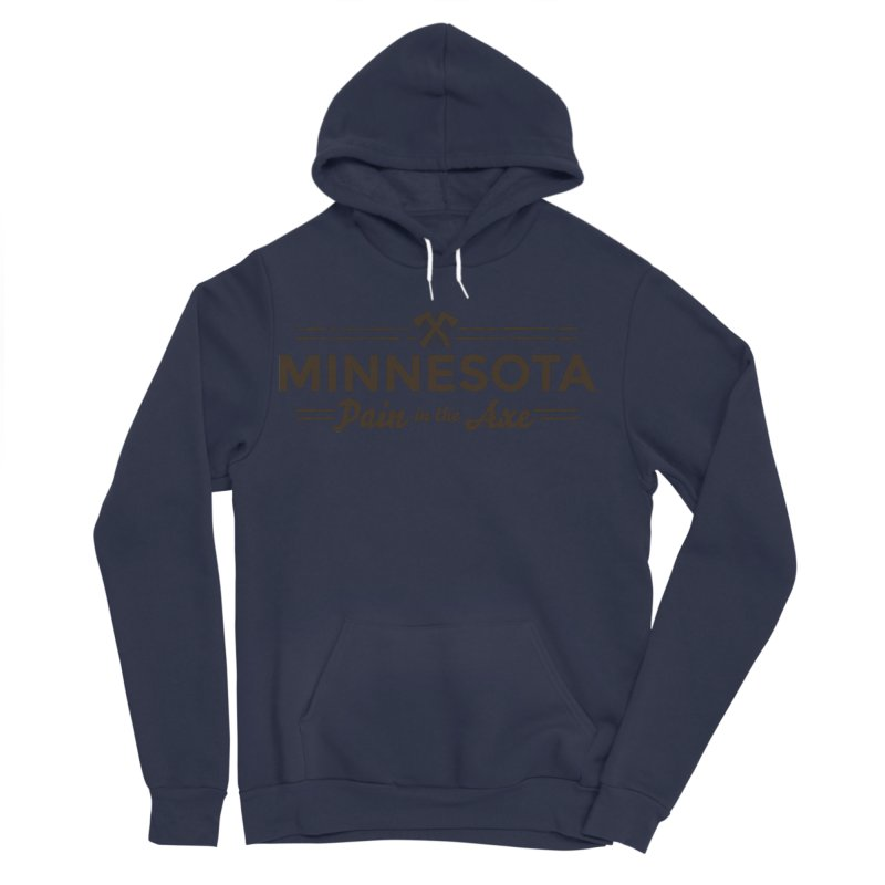 MN Pain in the Axe (dark) Men's Sponge Fleece Pullover Hoody by Logo Mo Doodles, Drawings, and Designs