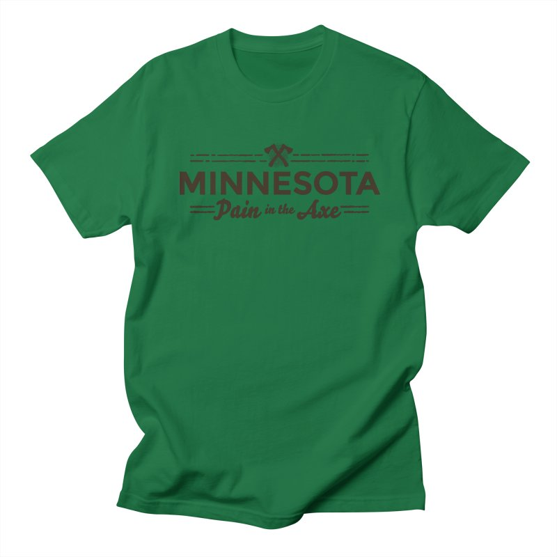MN Pain in the Axe (dark) Men's Regular T-Shirt by Logo Mo Doodles, Drawings, and Designs