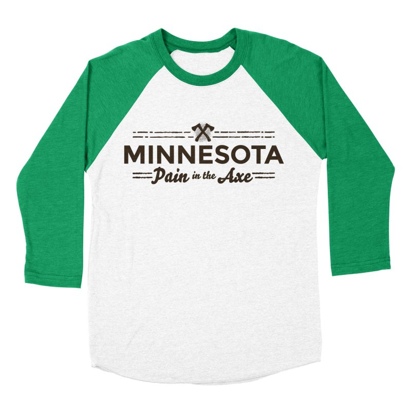 MN Pain in the Axe (dark) Men's Baseball Triblend Longsleeve T-Shirt by Logo Mo Doodles, Drawings, and Designs
