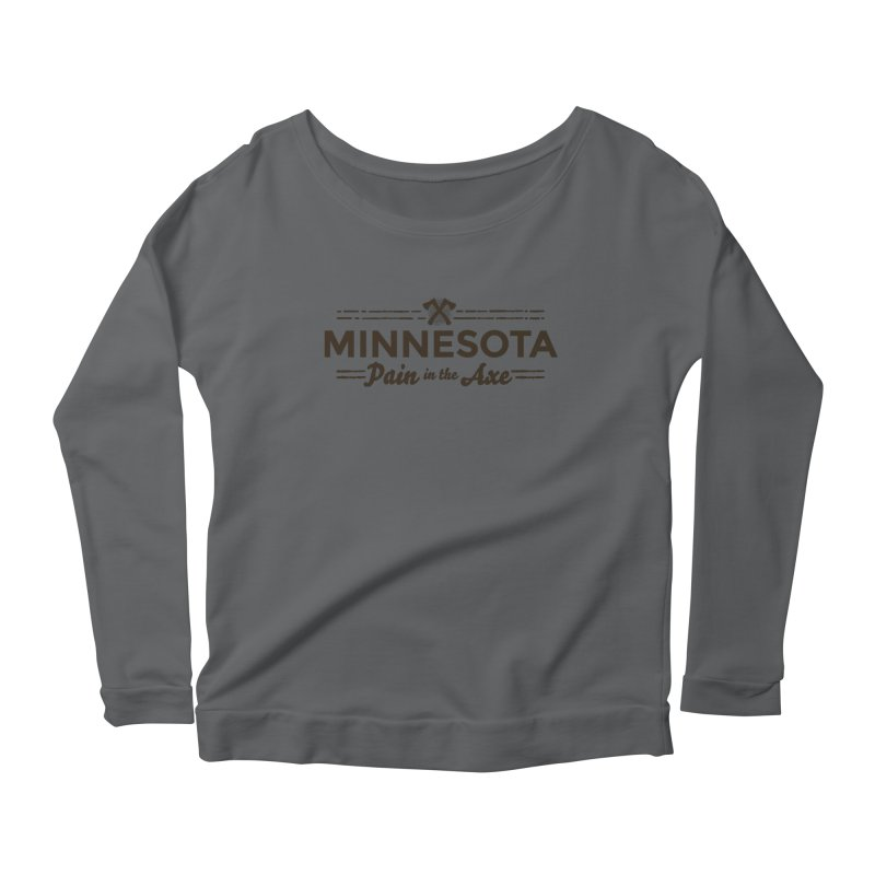 MN Pain in the Axe (dark) Women's Scoop Neck Longsleeve T-Shirt by Logo Mo Doodles, Drawings, and Designs