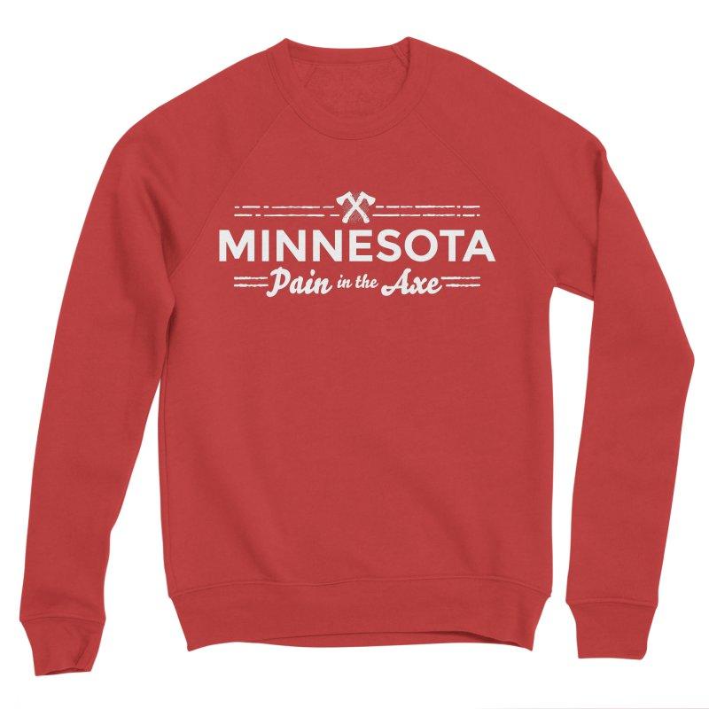 MN Pain in the Axe (white) Men's Sponge Fleece Sweatshirt by Logo Mo Doodles, Drawings, and Designs