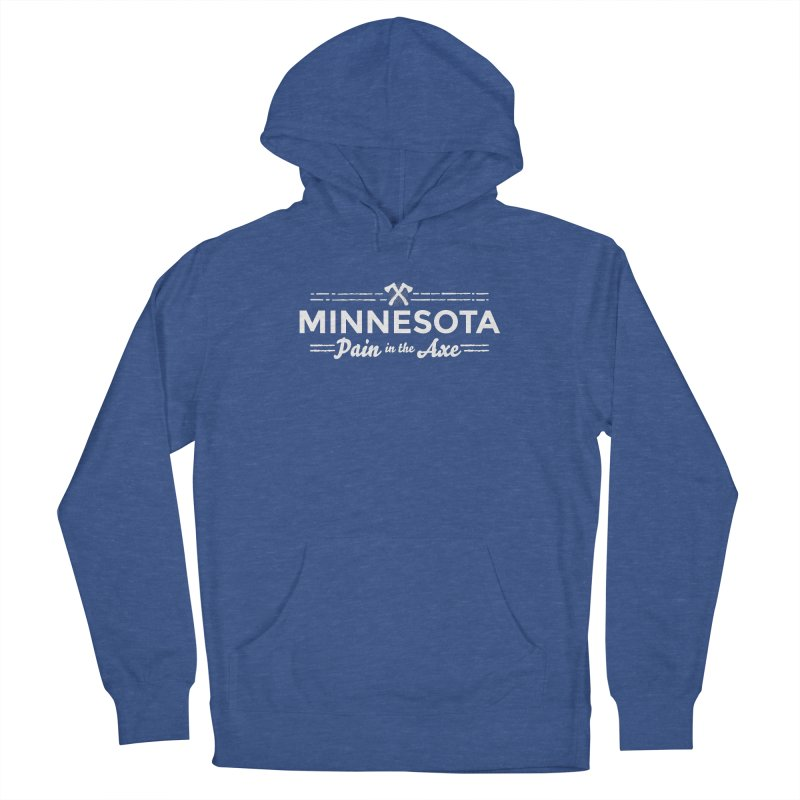 MN Pain in the Axe (white) Men's French Terry Pullover Hoody by Logo Mo Doodles, Drawings, and Designs