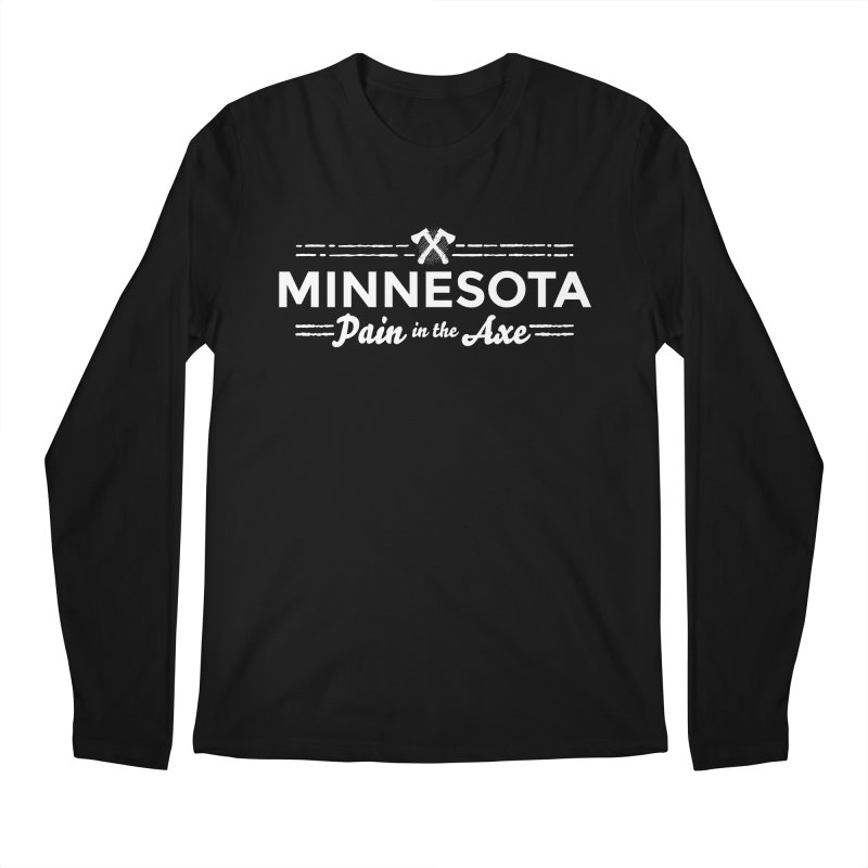 MN Pain in the Axe (white) Men's Regular Longsleeve T-Shirt by Logo Mo Doodles, Drawings, and Designs
