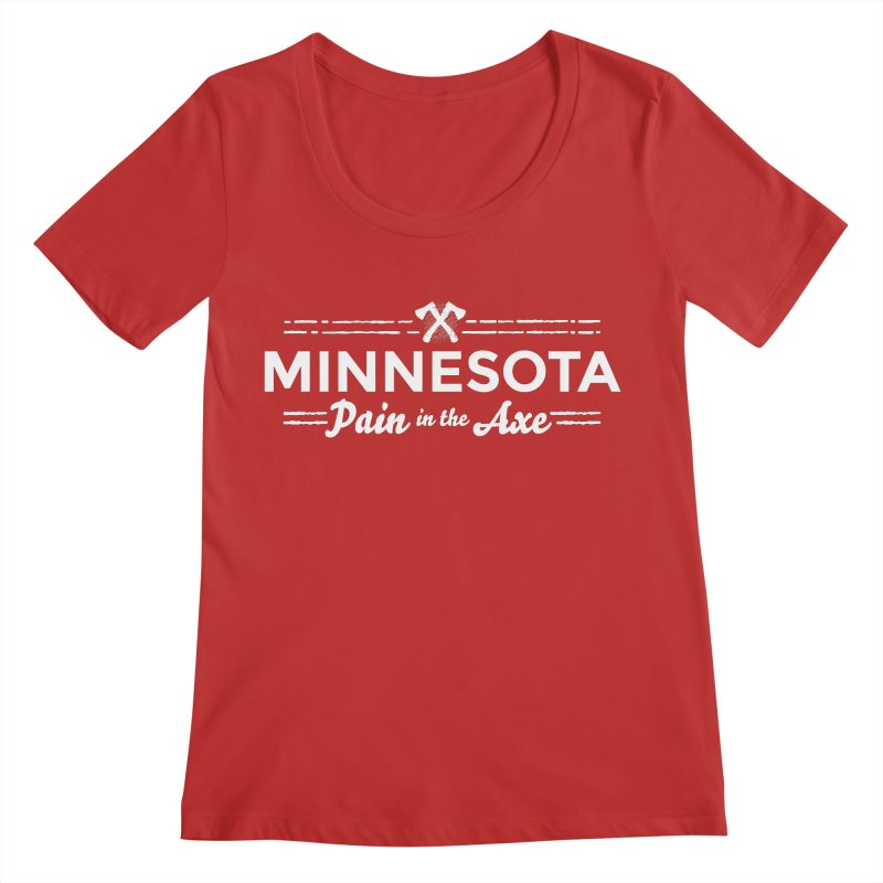 MN Pain in the Axe (white) Women's Regular Scoop Neck by Logo Mo Doodles, Drawings, and Designs