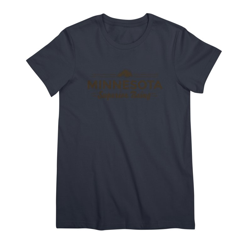 MN Superior Being (dark) Women's Premium T-Shirt by Logo Mo Doodles, Drawings, and Designs