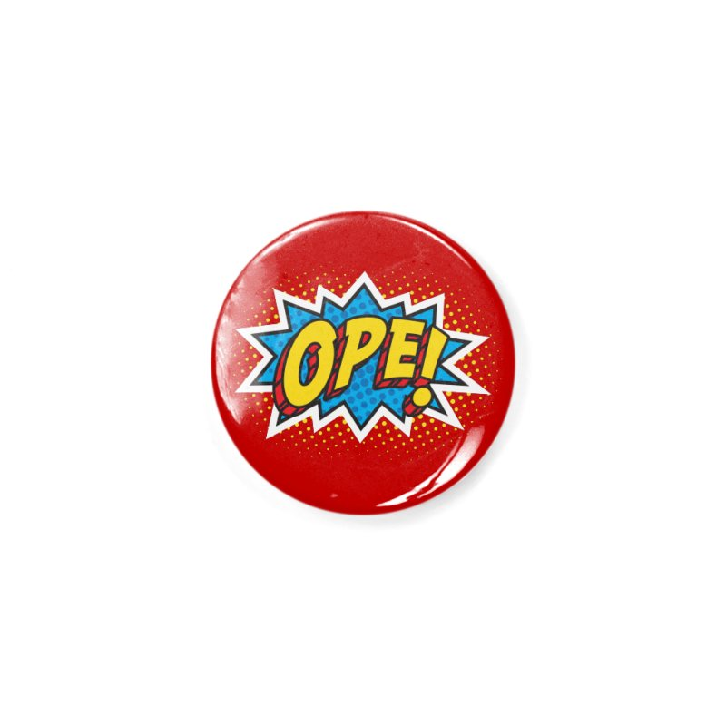 Ope Burst Accessories Button by Logo Mo Doodles, Drawings, and Designs
