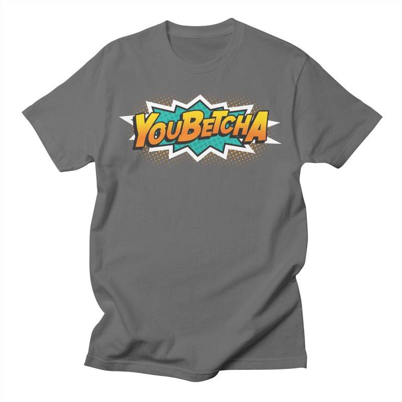 Youbetcha Burst Men's T-Shirt by Logo Mo Doodles, Drawings, and Designs