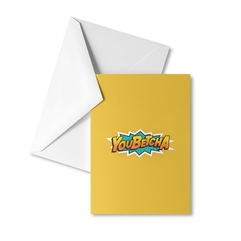 Youbetcha Burst Accessories Greeting Card by Logo Mo Doodles, Drawings, and Designs