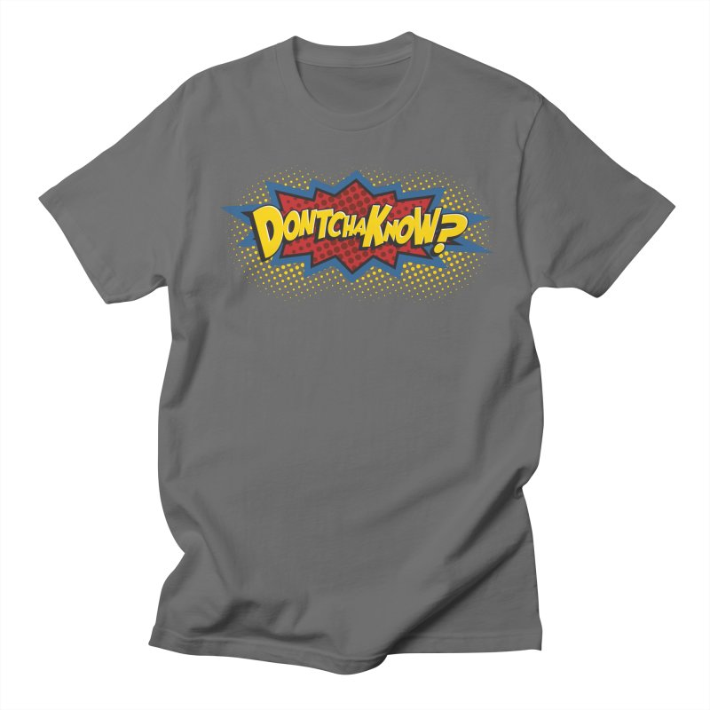 Dontchaknow Burst Men's T-Shirt by Logo Mo Doodles, Drawings, and Designs
