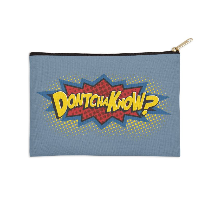 Dontchaknow Burst Accessories Zip Pouch by Logo Mo Doodles, Drawings, and Designs