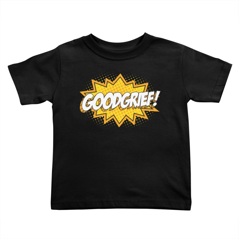 Goodgrief Burst Kids Toddler T-Shirt by Logo Mo Doodles, Drawings, and Designs