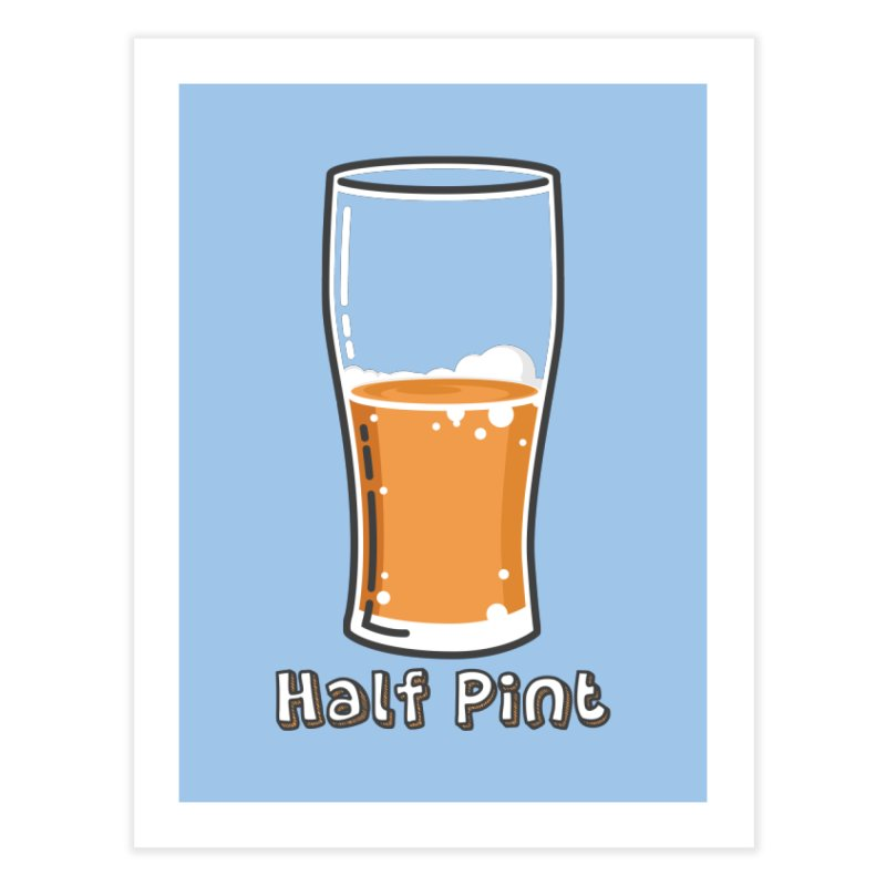Half Pint Home Fine Art Print by Logo Mo Doodles, Drawings, and Designs