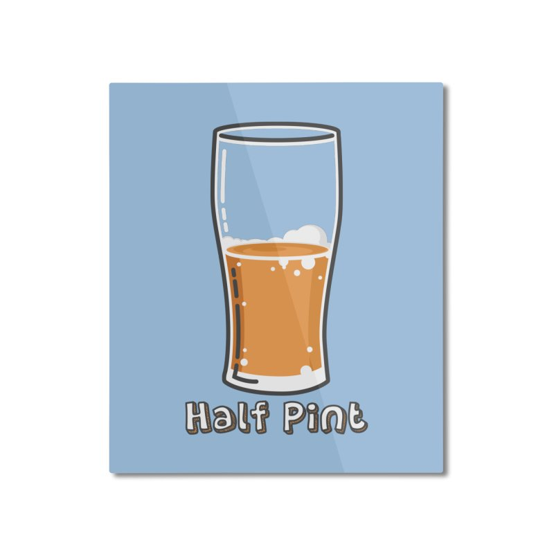 Half Pint Home Mounted Aluminum Print by Logo Mo Doodles, Drawings, and Designs