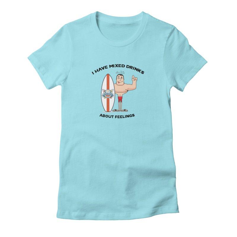 Mixed Drinks or Feelings? Women's T-Shirt by Longboard's Store