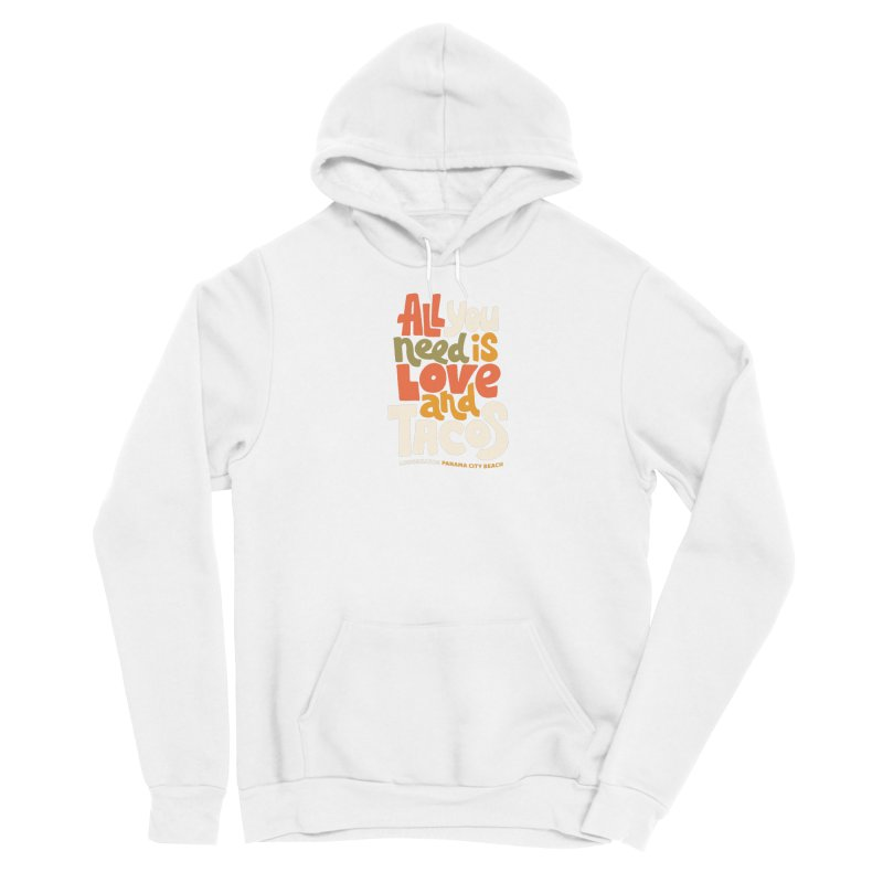 All You Need Is Tacos Men's Pullover Hoody by Longboard's Store