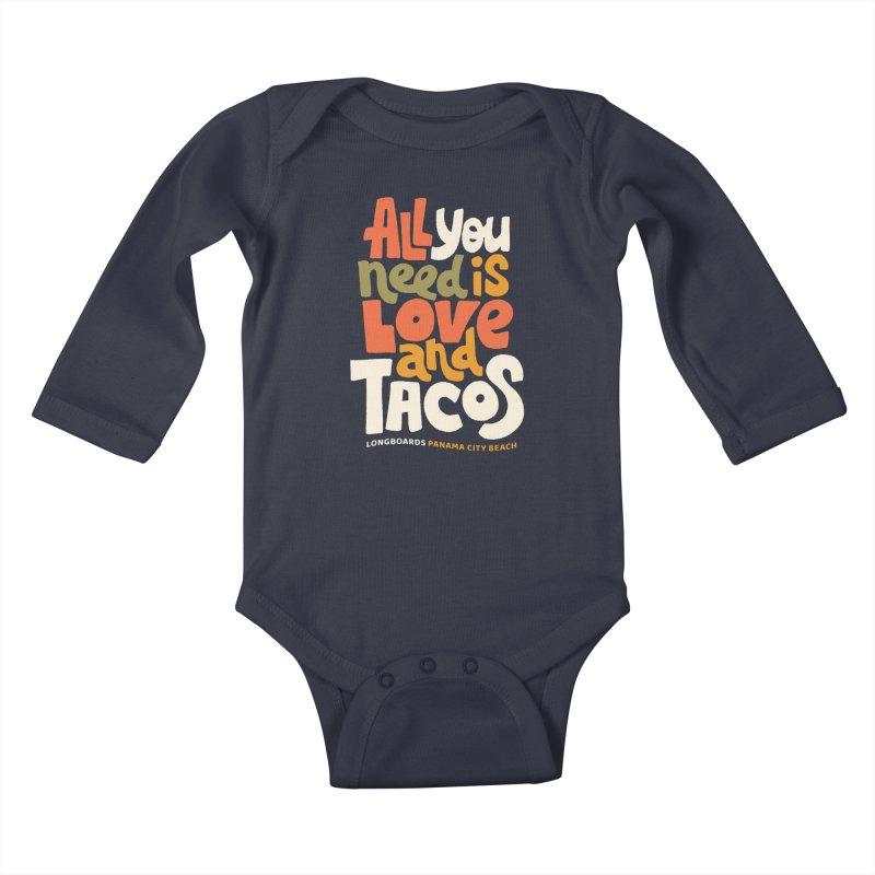 All You Need Is Tacos Kids Baby Longsleeve Bodysuit by Longboard's Store