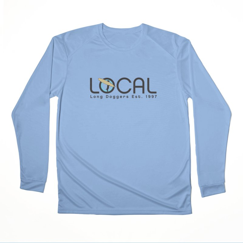 LOCAL Long Doggers - New Style Women's Longsleeve T-Shirt by Long Dogger's Merch Store