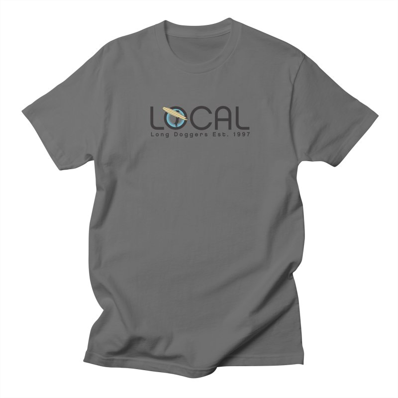 LOCAL Long Doggers - New Style Men's T-Shirt by Long Dogger's Merch Store
