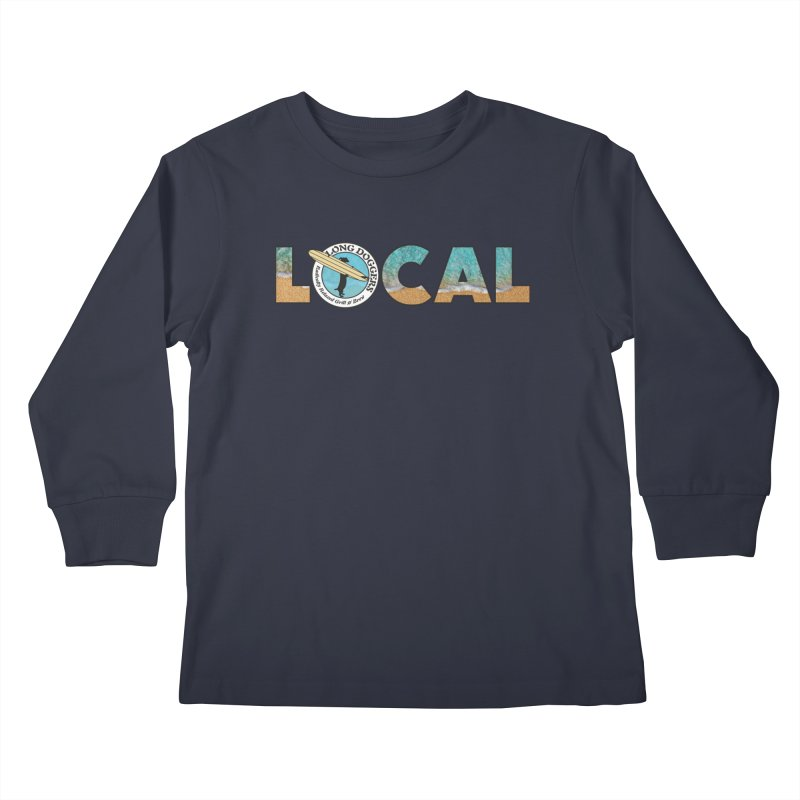 LOCAL - Ocean Background Kids Longsleeve T-Shirt by Long Dogger's Merch Store