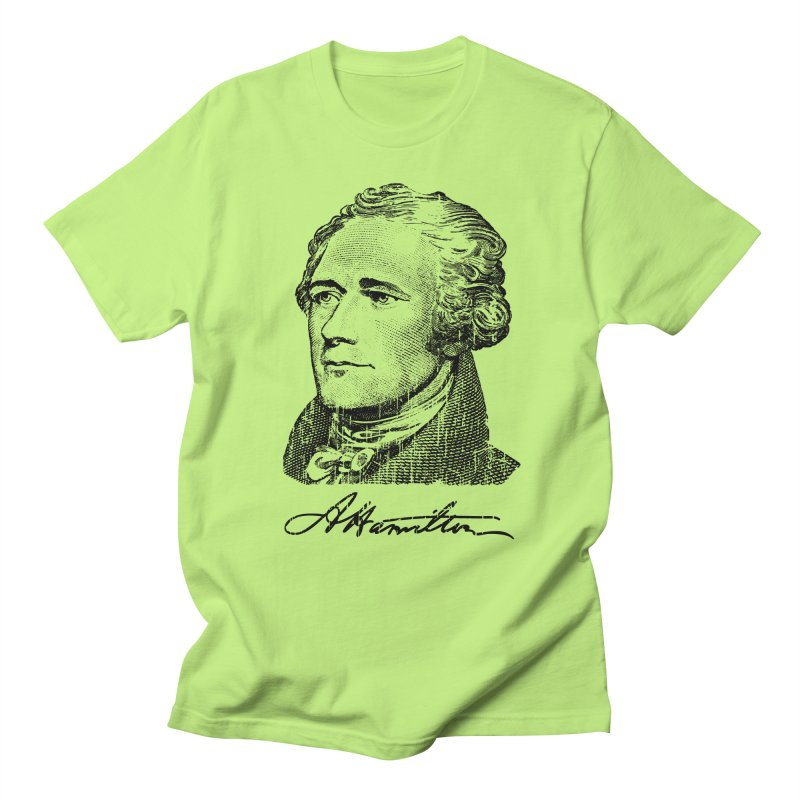 "Hamilton Revolution, the  ""$10 Founding Father"" T-Shirt    by Long Live the Kitty!"