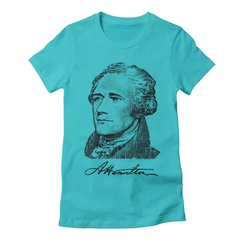 "Hamilton Revolution, the  ""$10 Founding Father"" T-Shirt  Women's Fitted T-Shirt by Long Live the Kitty!"