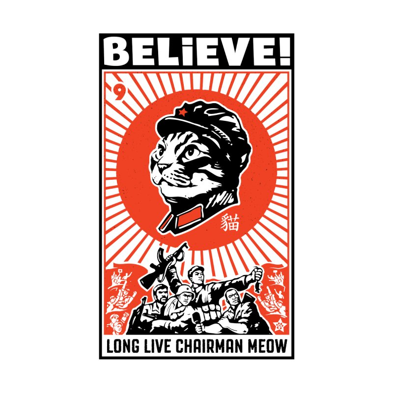 BELIEVE! Long Live Chairman Meow, Light T-Shirts by Long Live the Kitty!