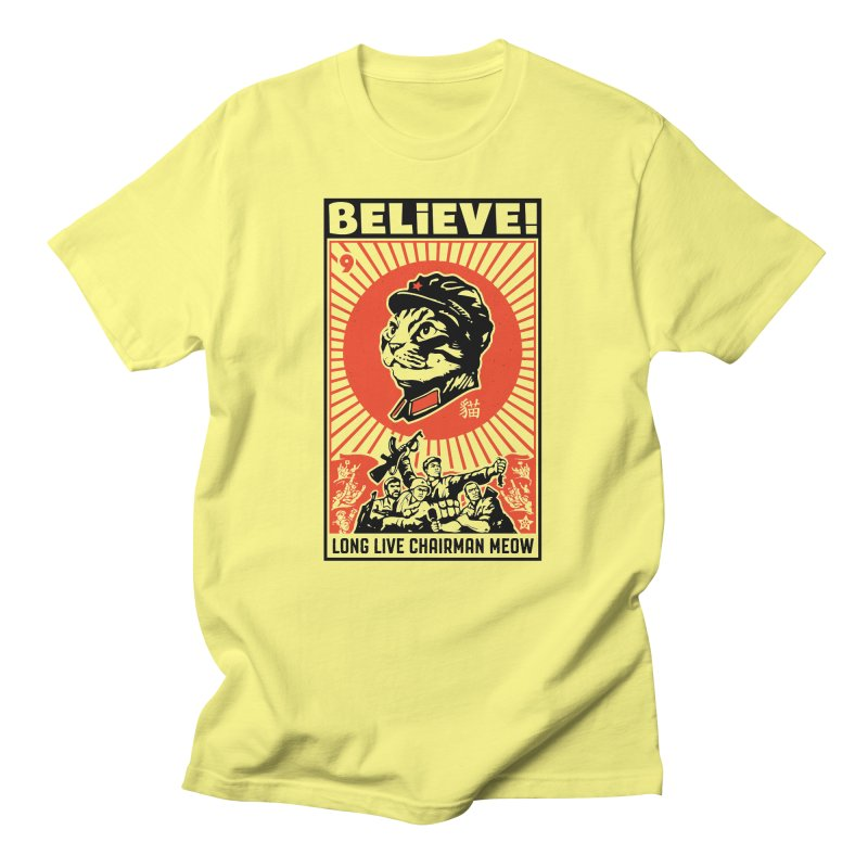 BELIEVE! Long Live Chairman Meow, Light T-Shirts Men's T-Shirt by Long Live the Kitty!
