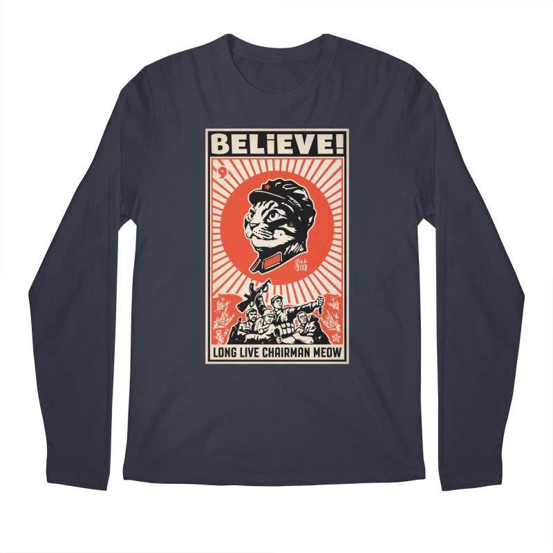 Believe! Long Live Chairman Meow: DARK Shirts Men's Regular Longsleeve T-Shirt by Long Live the Kitty!