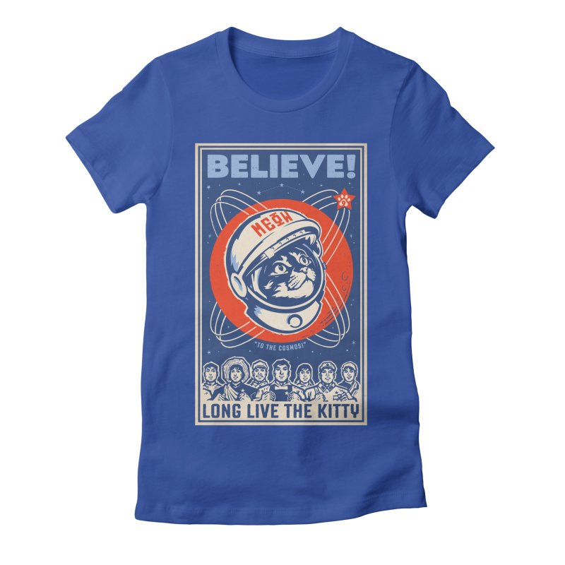 Believe: To the Cosmos! Long Live the Kitty: Space Cat, DARK Shirts Women's Fitted T-Shirt by Long Live the Kitty!