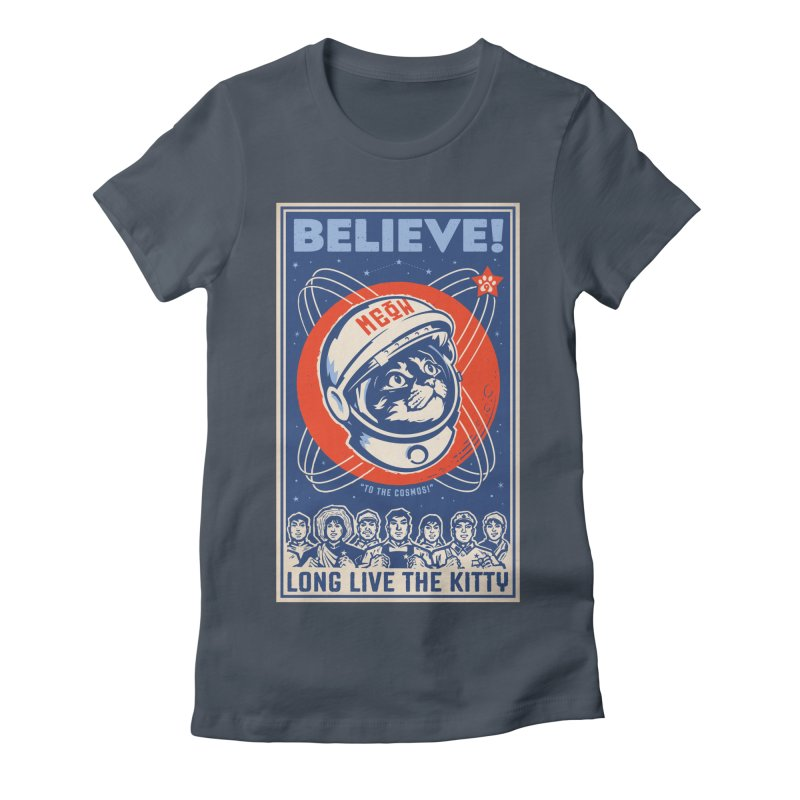 Believe: To the Cosmos! Long Live the Kitty: Space Cat, DARK Shirts   by Long Live the Kitty!