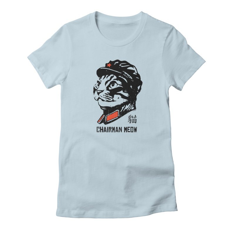 Chairman Meow: Icon of the Kitty Revolution Women's Fitted T-Shirt by Long Live the Kitty!