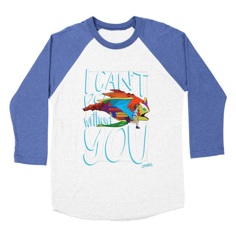 I Can't Do Without You Men's Longsleeve T-Shirt by loohicks's Artist Shop