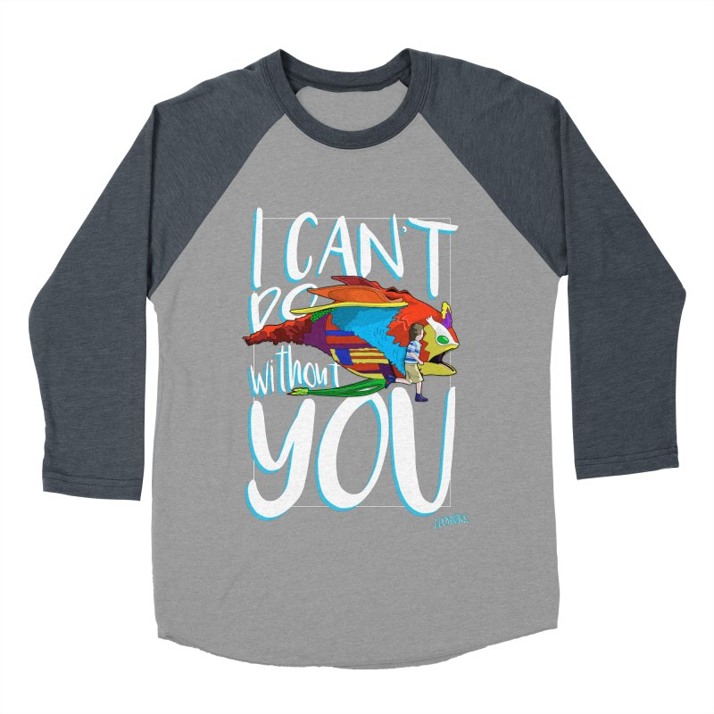 I Can't Do Without You Men's Baseball Triblend Longsleeve T-Shirt by loohicks's Artist Shop