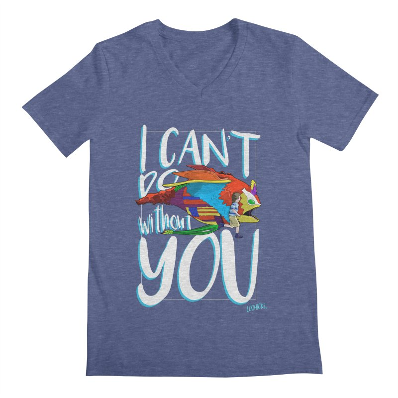 I Can't Do Without You Men's Regular V-Neck by loohicks's Artist Shop