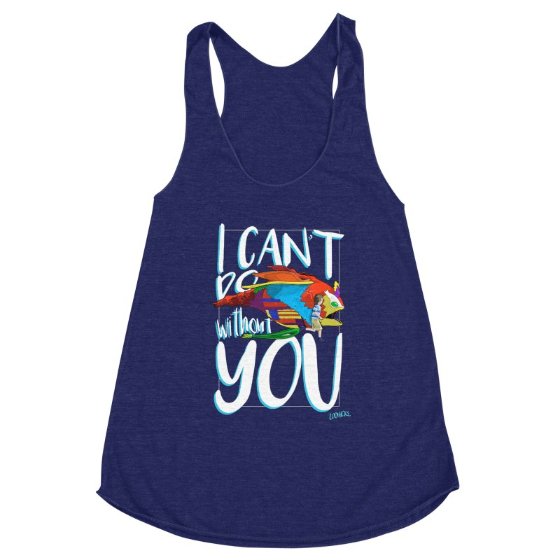 I Can't Do Without You Women's Tank by loohicks's Artist Shop