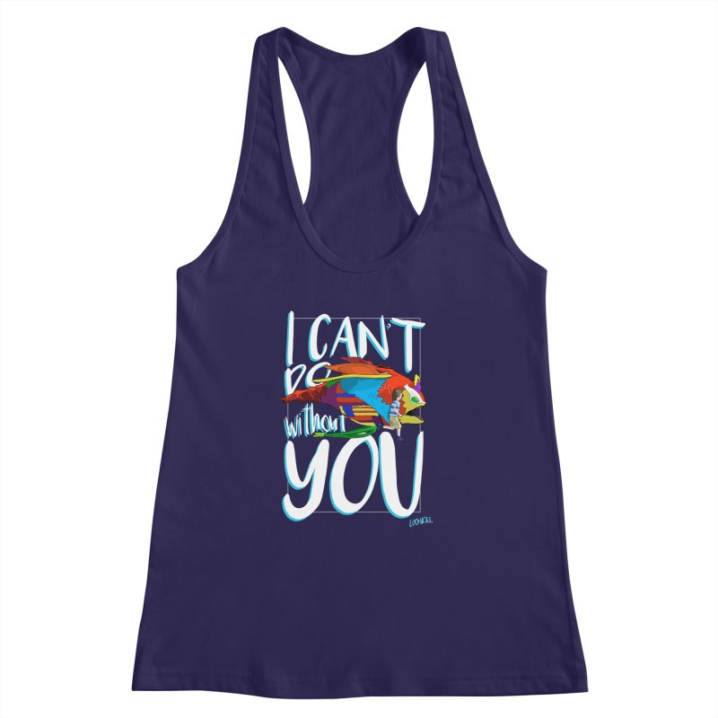 I Can't Do Without You Women's Racerback Tank by loohicks's Artist Shop