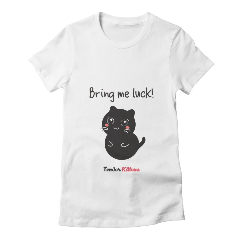 Bring me luck! in Women's Fitted T-Shirt White by Loriel Design Shop