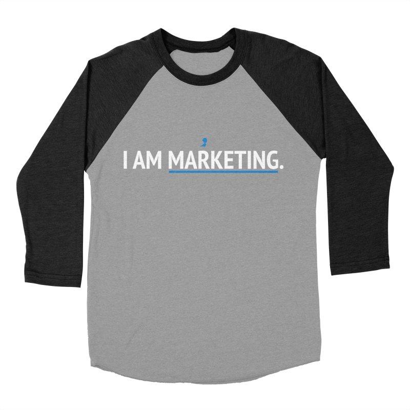 I AM MARKETING. Men's Baseball Triblend T-Shirt by lostimagination's Artist Shop