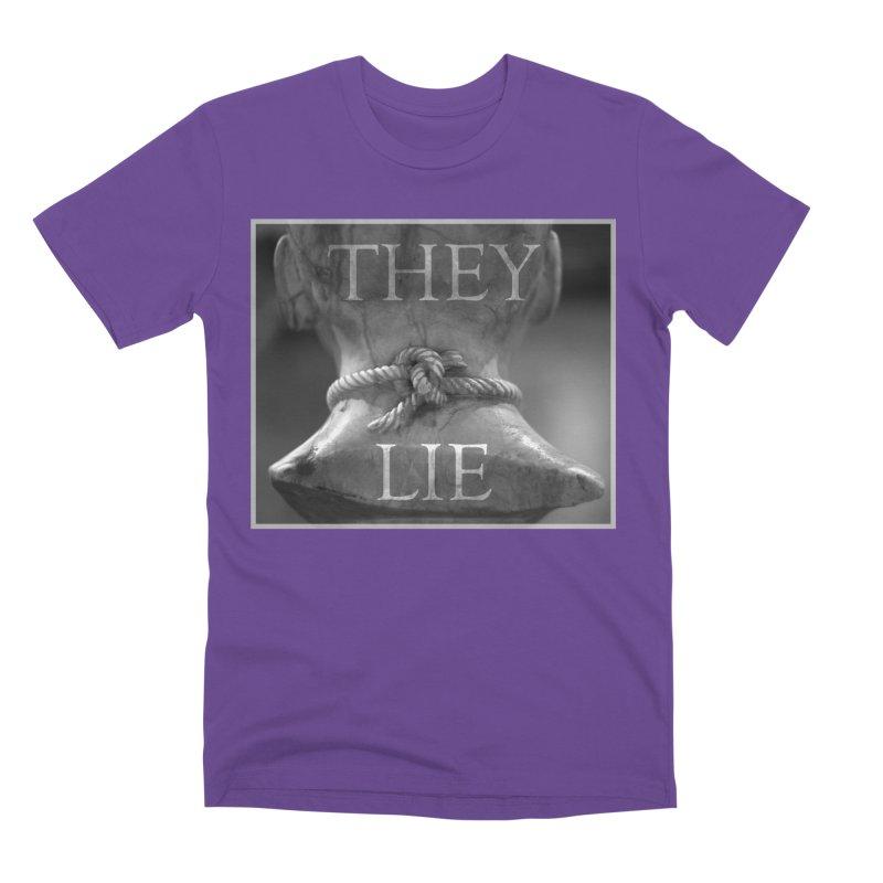 They Lie! Men's Premium T-Shirt by lostsigil's Artist Shop