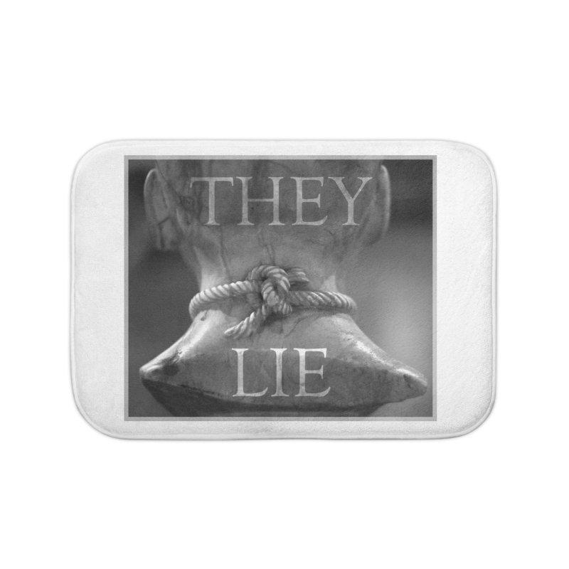 They Lie! Home Bath Mat by lostsigil's Artist Shop