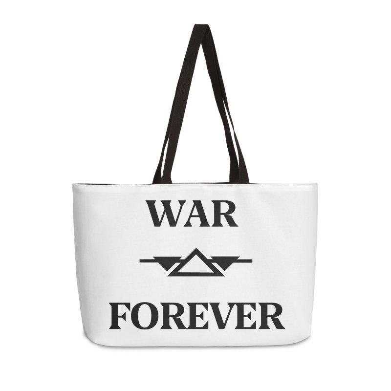 War Forever Accessories Weekender Bag Bag by lostsigil's Artist Shop