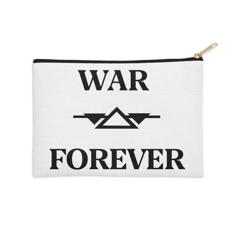 War Forever Accessories Zip Pouch by lostsigil's Artist Shop