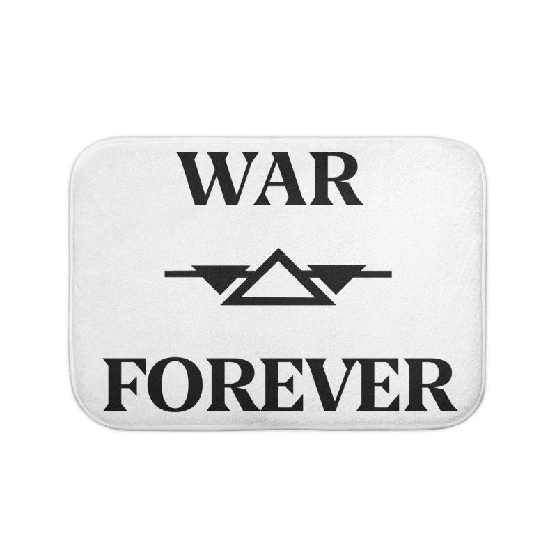 War Forever Home Bath Mat by lostsigil's Artist Shop