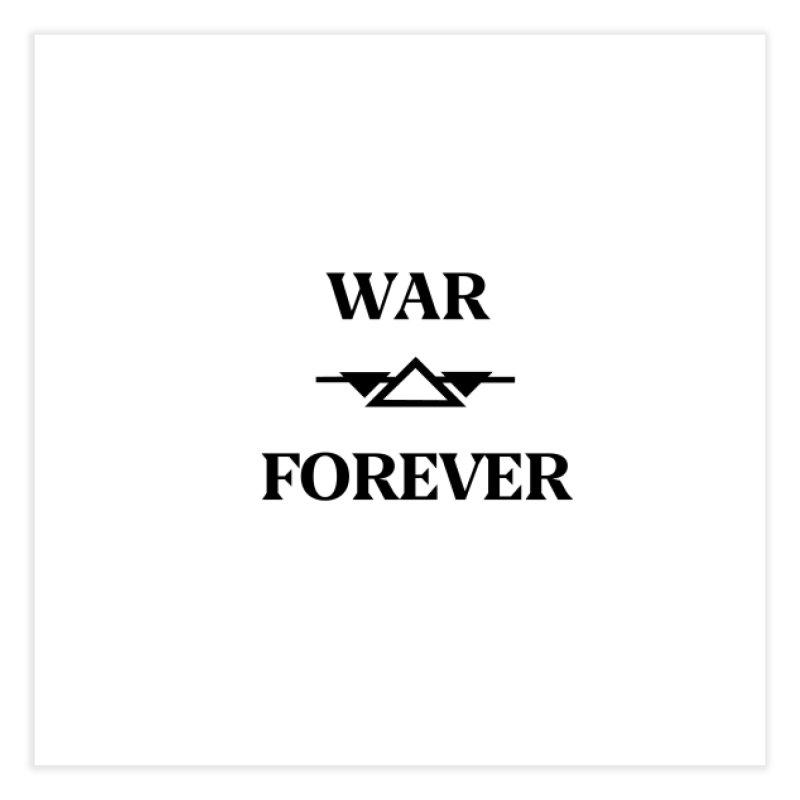 War Forever Home Fine Art Print by lostsigil's Artist Shop