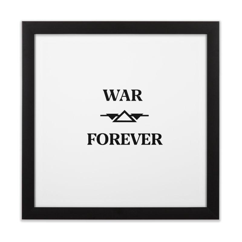War Forever Home Framed Fine Art Print by lostsigil's Artist Shop