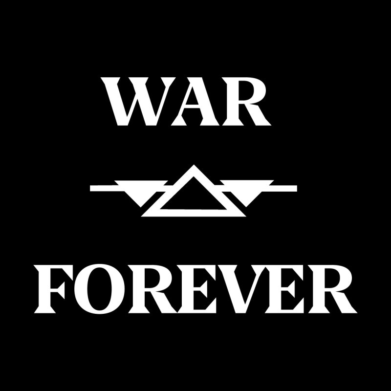 War Forever Black by lostsigil's Artist Shop