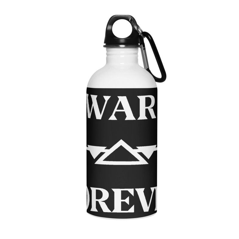 War Forever Black Accessories Water Bottle by lostsigil's Artist Shop