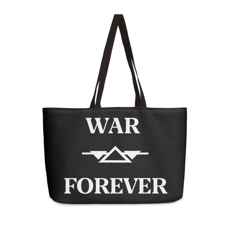 War Forever Black Accessories Weekender Bag Bag by lostsigil's Artist Shop