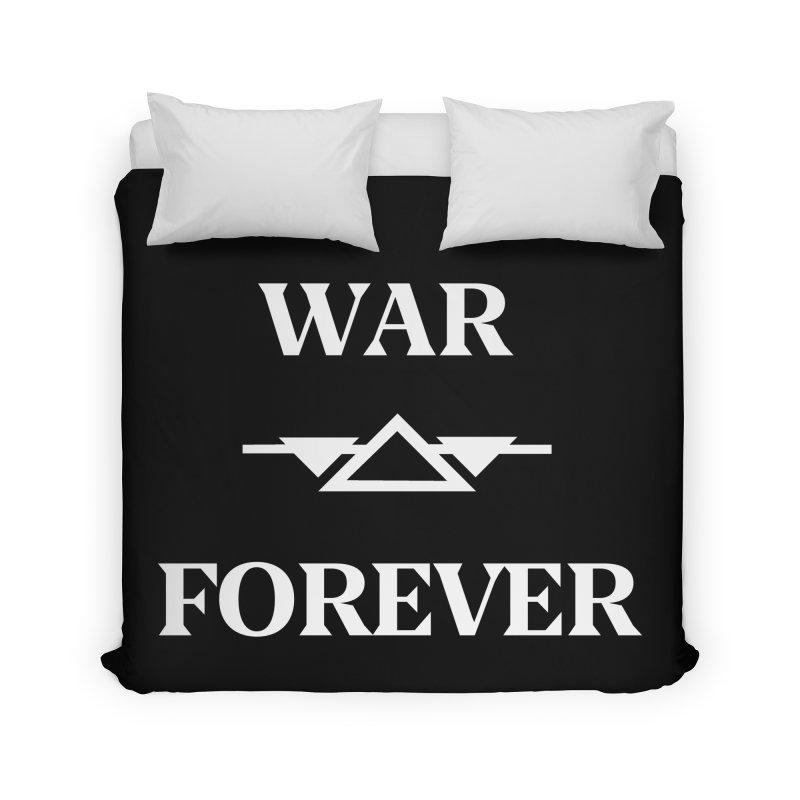 War Forever Black Home Duvet by lostsigil's Artist Shop