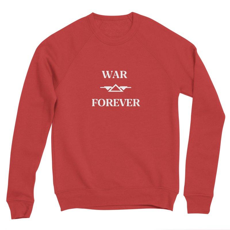 War Forever Black Men's Sponge Fleece Sweatshirt by lostsigil's Artist Shop